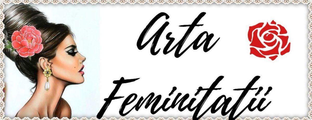 ARTA FEMINITATII